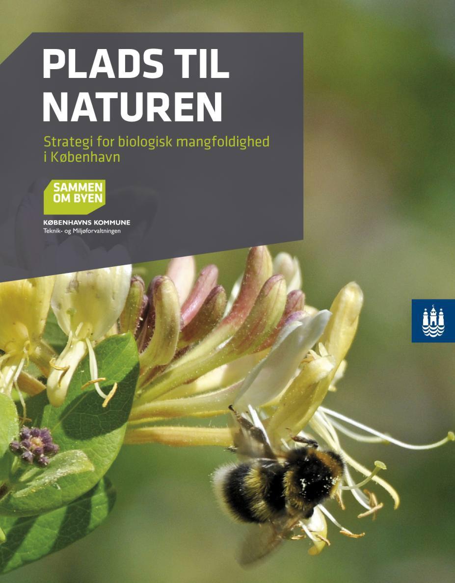 Plads til naturen – Strategi for biologisk mangfoldighed i København