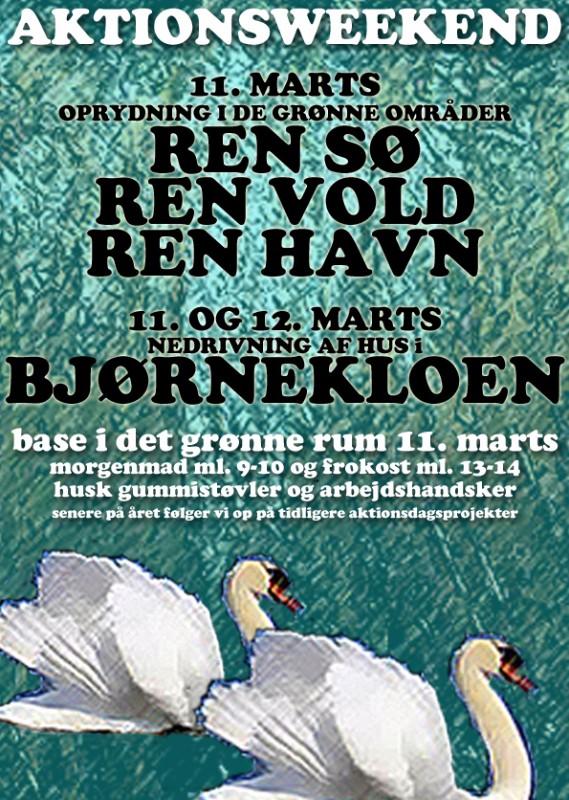 AKTIONSWEEKEND – Oprydning i de grønne områder. Ren sø, ren vold, ren havn! Lørdag d. 11 marts